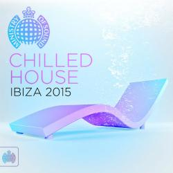 VA - Ministry Of Sound: Chilled House Ibiza (2015)
