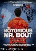 Пресловутый Мистер Бут / Notorious Mr. Bout, The (2014) IPTVRip