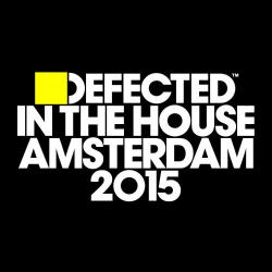 VA - Defected In The House Amsterdam 2015 (2015)